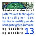 """Appel à candidature au séminaire doctoral """"Littératures techniques et tradition des textes scientifiques de l'Antiquité gréco-romaine"""""""
