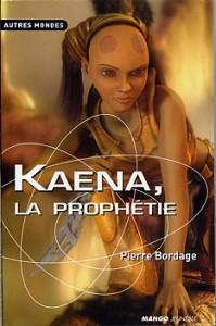 Kaena, la prophétie - par Bordage