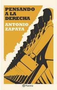 2. ZAPATA, Antonio. Pensando a la derecha: historia intelectual y política. Lima: Planeta.