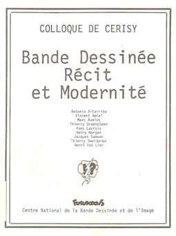 """Le colloque """"Bande dessinée, récit et modernité"""" de 1987, un des points de départ du renouveau critique de la fin du XXe siècle, réunit déjà Thierry Groensteen et Thierry Smolderen."""