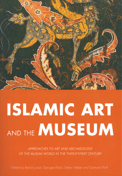 Book Review: Islamic Art and the Museum