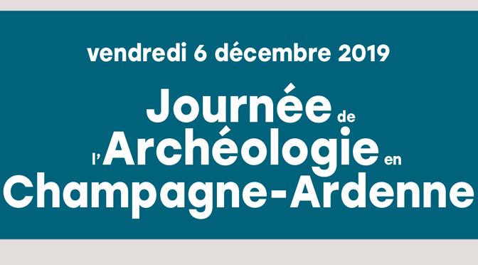 Journée d'archéologie en champagne-Ardenne