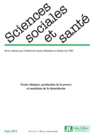 Numéro spécial Essais cliniques, production de la preuve et mutations de la biomédecine