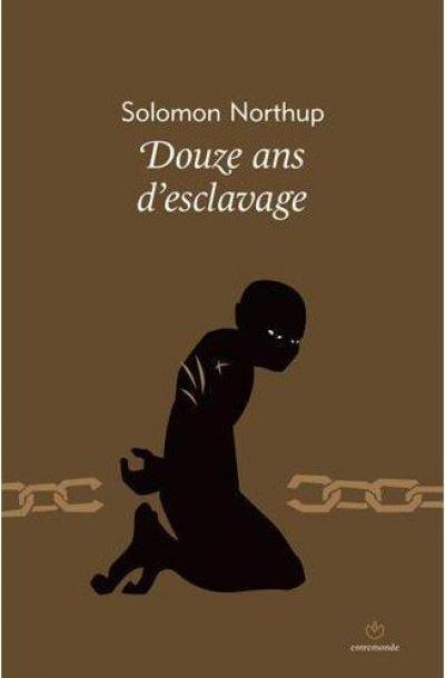 douze ans d esclavage - Douze Ans d'Esclavage NorthupDouzeans