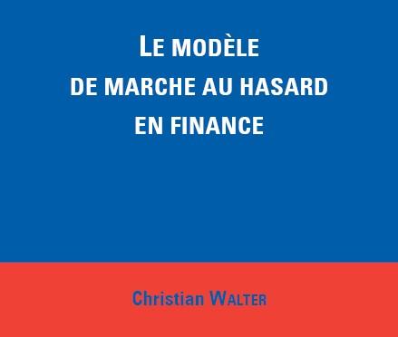 La validation du modèle de marche au hasard / The validation of the random walk model
