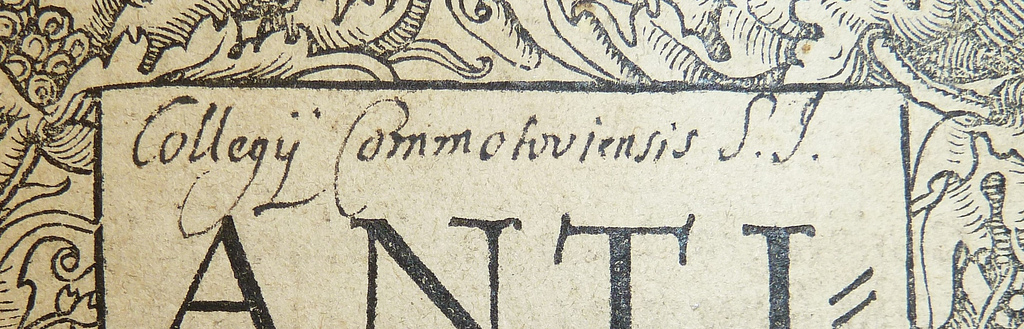 Collegii Commotoviensis, S.j. oa. 1679, provenant du collège jésuite de Chomutov (République tchèque). Penn Librairies call numbrer : LatC C2735.12 1529 Photo de POP (Provenance on Line Project) sous licence CC BY 2.0