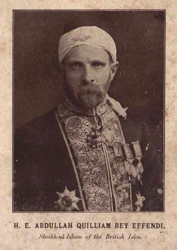 "H. W. Abdullah Quilliam, ""Sheikh-ul-islam"" des Îles britanniques"