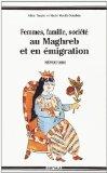 """Couverture de l'ouvrage : """"Femmes, famille, société au Maghreb et en émigration"""" Aline Tauzin, Marie Virolle-Souibès"""