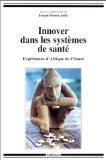 """Couverture de l'ouvrage : """"Innover dans les systèmes de santé"""" sous la dir. de Joseph Brunet-Jailly"""