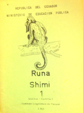Runa Shimi (Cartilla du quechua), Instituto Lingüístico de Verano Ministerio de Educación Pública, Equateur, 1963