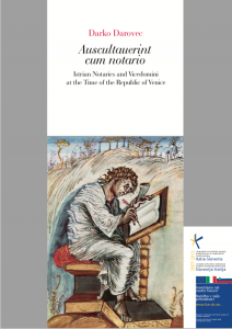 Auscultauerint cum notario. Istrian Notaries and Vicedomini at the Time of the Republic of Venice (English version)