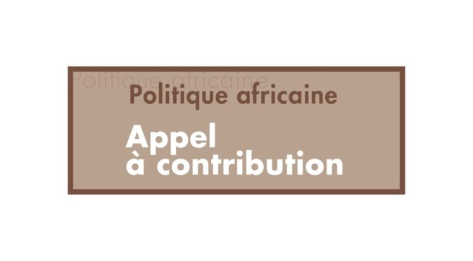 Call for proposals : Politicizing the domestic worker. Socio-historical perspectives on domestic labor in Africa