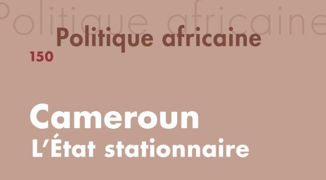 N°150 – Cameroun, l'État stationnaire