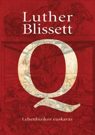 Q-Luther-Blisset