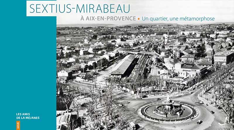 sextius-mirabeau-un-quartier-une-metamorphose