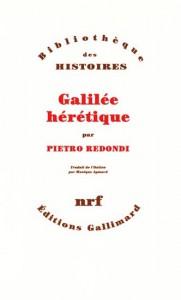 Pietro Redondi, Galilée hérétique, Paris, Gallimard 1985.