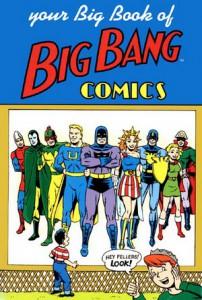 (source : http://en.wikipedia.org/wiki/Big_Bang_Comics)