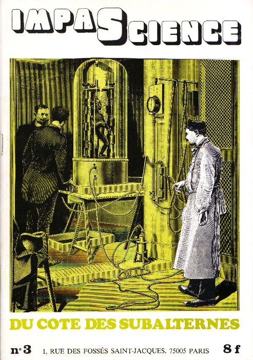 Une conquête fondamentale du long Mai 68 des sciences : la banalisation du jeu de mots (source : http://science-societe.fr/impascience-3/, entre autres pages du site reproduisant les numéros de la revue)
