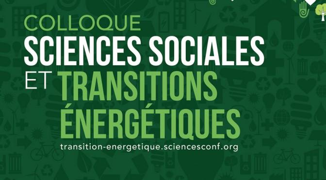 Colloque « Sciences Sociales et Transitions Énergétiques » (28 & 29 mai 2015, Grenoble)