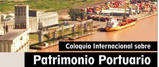 Coloquio internacional patrimonio historico portuario
