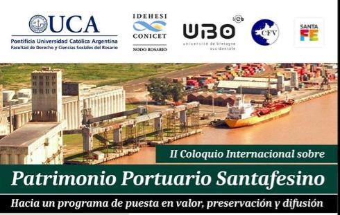 II Coloquio Internacional Sobre Patrimonio Portuario Santafesino