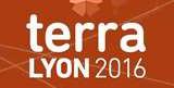 Terra 2016, 11-14 juillet 2016 à Lyon