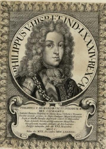 Philippus V, Hispaniarum et Indiarum, &, Rex