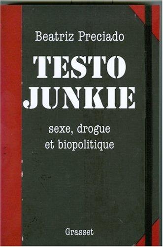 Lecture de <em>Testo Junkie</em> de Beatriz Preciado