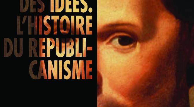 Stratégies d'écriture en Histoire des idées. L'histoire du républicanisme – 9 et 10 juin 2017