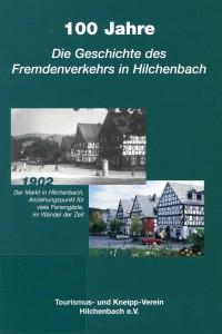 """Buchtitel """"100 Jahre - Die Geschichte des Fremdenverkehrs in Hilchenbach 1902-2002""""."""