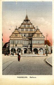 Das Paderborner Rathaus, Feldpostkarte, 1918 gelaufen, verlegt von Trinks & Co., Leipzig (Stadtarchiv Paderborn).