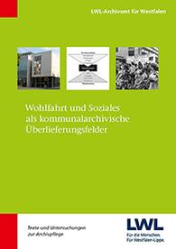 """58de53bb07 TUA 34 Cover. Der neueste Band aus der Reihe """"Texte und Untersuchungen zur  Archivpflege"""" ist erschienen und ab sofort verfügbar."""