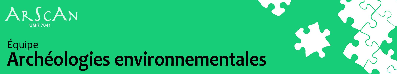 Equipe Archéologies environnementales