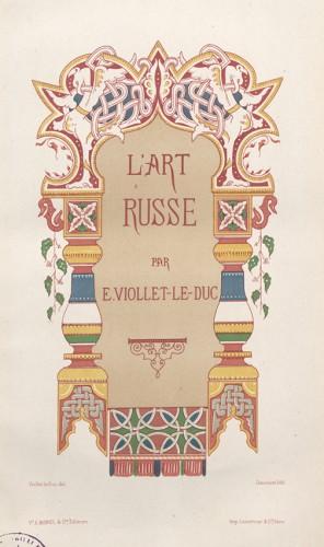 L'Art russe de Viollet-le-Duc