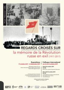 Affiche Regards croisés sur la mémoire de la Révolution russe en exil (1917-2017)