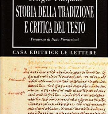 G. Pasquali, Storia della tradizione e critica del testo
