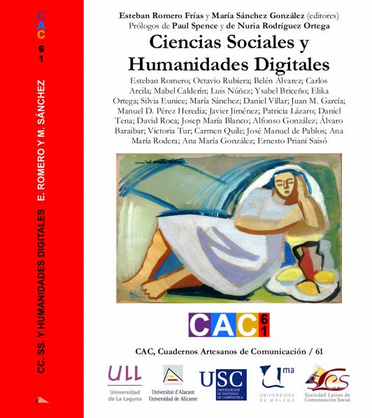 Ciencias Sociales y Humanidades Digitales. CAC, Cuadernos Artesanos de Comunicación, 61.