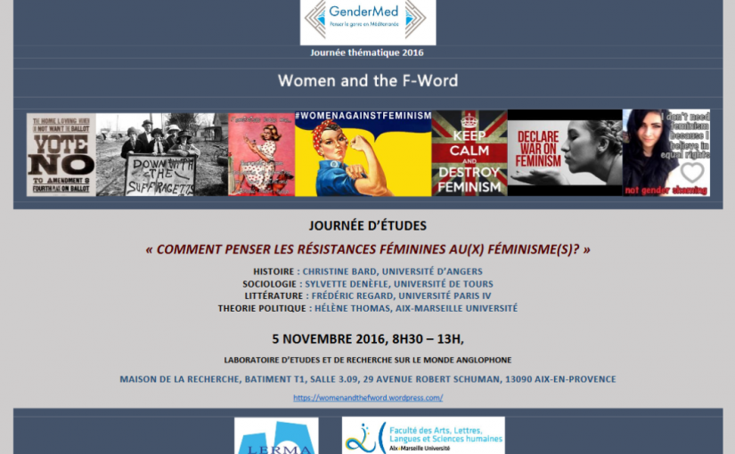 Comment penser les résistances féminisnes au(x) féminisme(s)? – 5/11/2016 à Aix en Provence