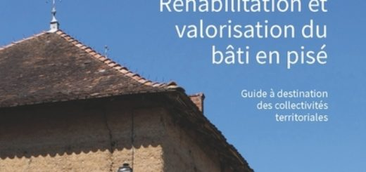 Guide à destination des collectivités territoriales pour la réhabilitation et la valorisation du bâti en pisé