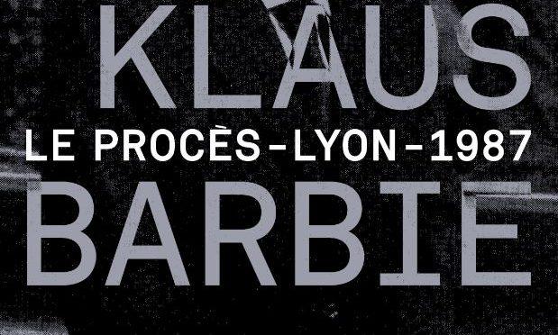 Exposition : Le procès Klaus Barbie. Lyon, 1987.