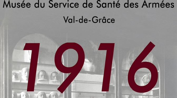 Exposition : 1916. Création d'un musée au Val-de-Grâce