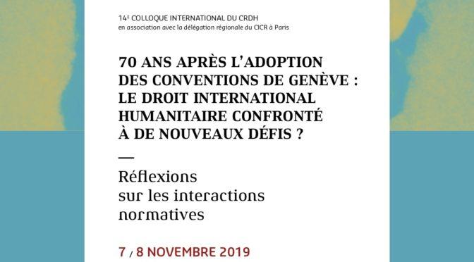 Colloque : Le droit international humanitaire confronté à de nouveaux défis ?