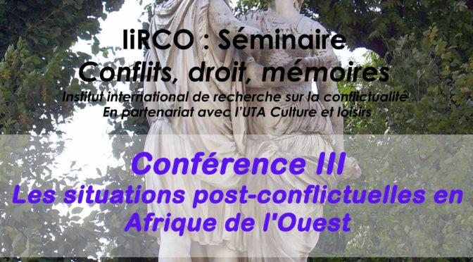 Conférence : Les situations post-conflictuelles en Afrique de l'Ouest