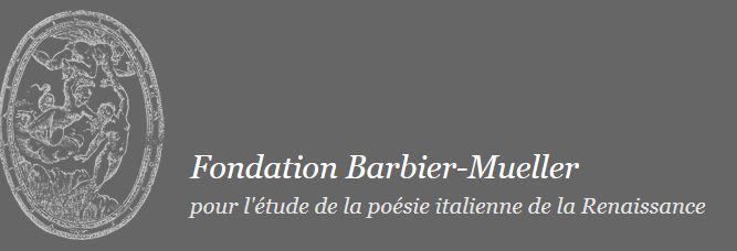 La Fondation Barbier-Mueller pour l'étude de la poésie italienne de la Renaissance : de Pétrarque à Chiabrera