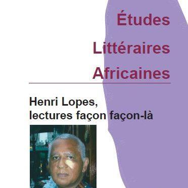 Henri Lopes, lectures façon façon-là. ELA 45 (2018)
