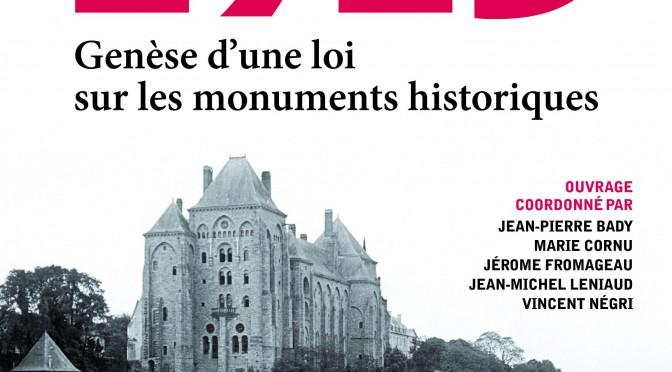 Parution : «1913, Genèse d'une loi sur les monuments historiques»