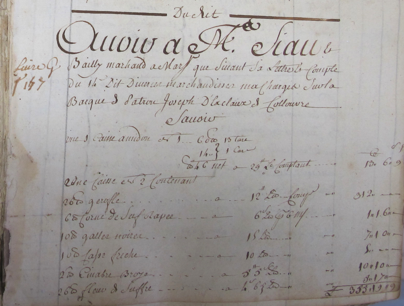 Archives Départementales des Pyrénées Orientales- livres d'achat de la Veuve Rey, premier volume 1748-1760, coté 1J 426 /1 - Folio 9