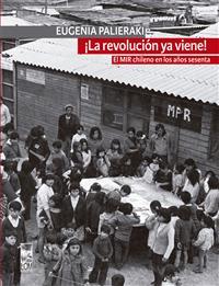 ¡La-revolución-ya-viene-El-Mir-chileno-en-los-años-sesenta-200x0-000012105140109