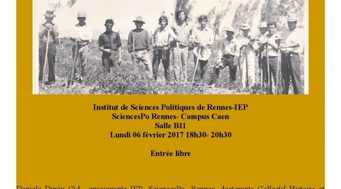 """Conférence IEP Caen  """"Coopération française au Chili pendant les Réformes Agraires (1964-1973)"""""""