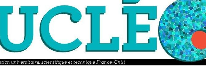 Bulletin de coopération universitaire et scientifique France-Chili – Nucléo 10